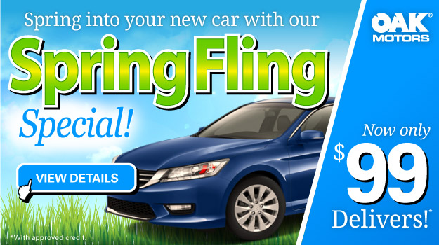 Spring Fling Sales Special at Oak Motors
