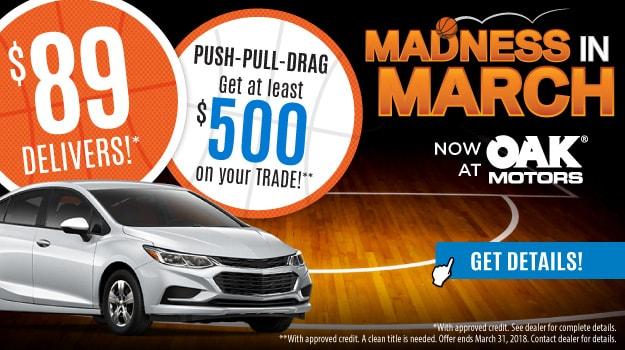 Madness In March Sales Event at Oak Motors