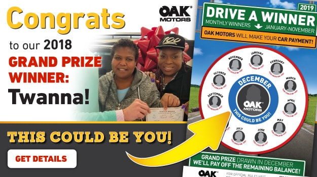 Oak Motors 2018 Drive a Winner Grand Prize