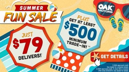 Summer Fun Sale at Oak Motors