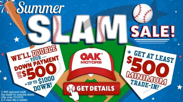 Oak Motors' Summer Slam Sale