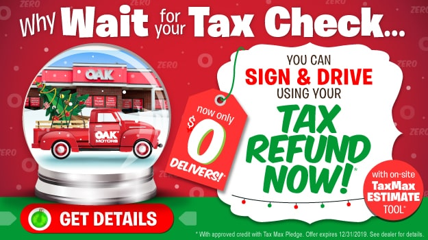 Tax Max Sale at Oak Motors